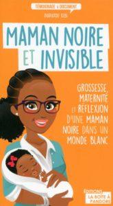 maman noire et invisible en france